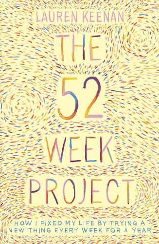 The 52 Week Project (Paperback)