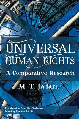 Universal Human Rights: A Comparative Research (Paperback)