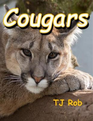 Cougars: (Age 6 and Above) - Discovering the World Around Us (Paperback)