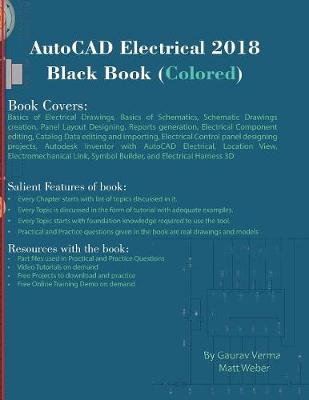 AutoCAD Electrical 2018 Black Book (Colored) (Paperback)