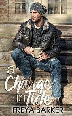 A Change in Tide - Northern Lights Collection 1 (Paperback)
