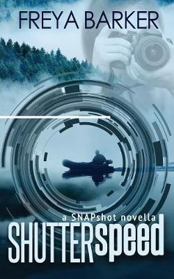 Shutter Speed - Snap Shot 0.5 (Paperback)
