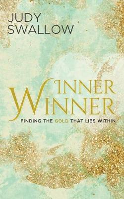 Inner Winner: Finding the Gold That Lies Within (Paperback)