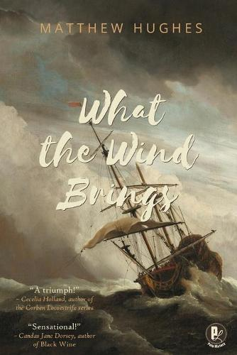 What the Wind Brings (Paperback)