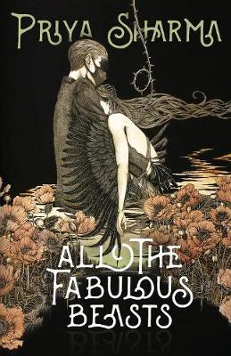 All the Fabulous Beasts (Paperback)