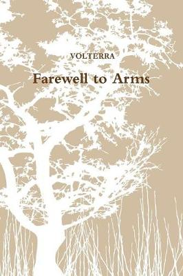 Farewell to Arms (Paperback)