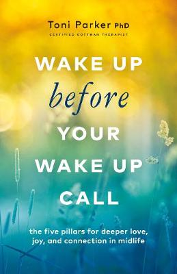Wake Up Before Your Wake-Up Call (Paperback)