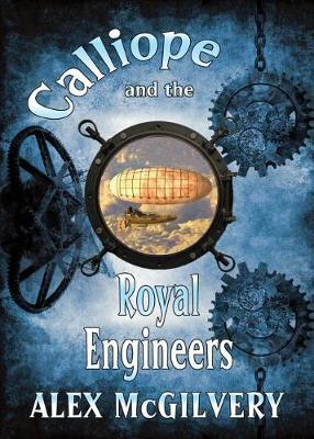 Calliope and the Royal Engineers - Calliope 2 (Paperback)