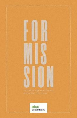 For Mission: The Need for Scriptural Cultural Theology (Paperback)