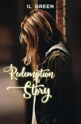 Redemption Story (Paperback)