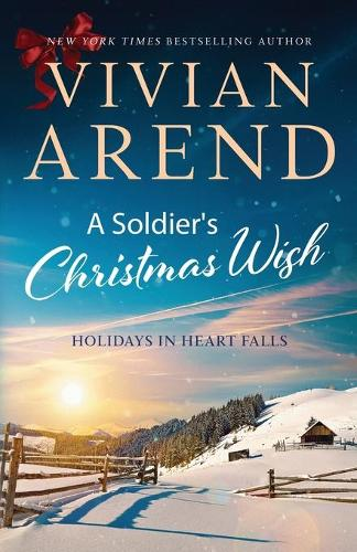 A Soldier's Christmas Wish - Holidays in Heart Falls 2 (Paperback)