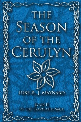 The Season of the Cerulyn - Travalaith Saga 2 (Paperback)