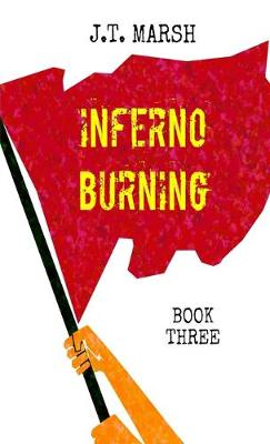 Inferno Burning: Book Three (Mass Market Paperback) - Revolution Now! 3 (Paperback)