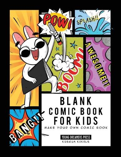 Blank Comic Book for Kids: Make Your Own Comic Book, Draw Your Own Comics, Sketchbook for Kids and Adults - Blank Story Books 1 (Paperback)