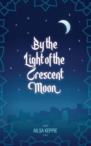 By the Light of the Crescent Moon (Paperback)