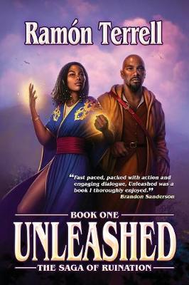 Unleashed: Book One of the Saga of Ruination - Saga of Ruination 1 (Paperback)