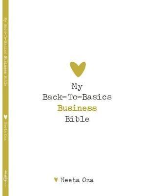 My Back To Basics Business Bible (Paperback)