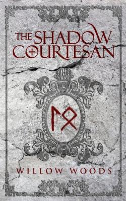 The Shadow Courtesan (Paperback)