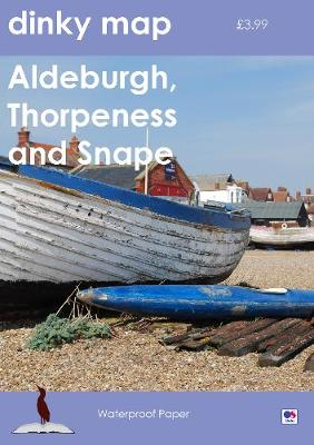 Dinky Map Aldeburgh, Thorpeness and Snape (Sheet map, folded)