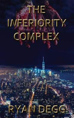 The Inferiority Complex (Paperback)
