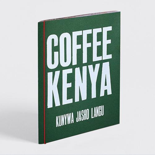Kunywa Jasho Langu: Coffee Kenya - Drink My Sweat (Paperback)