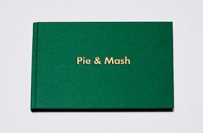 Pie & Mash London - Pie & Mash London 3 (Hardback)