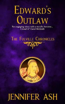 Edward's Outlaw - The Folville Chronicles 3 (Paperback)
