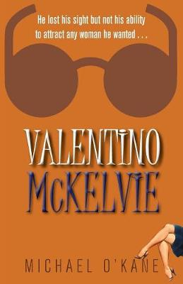 Valentino McKelvie (Paperback)