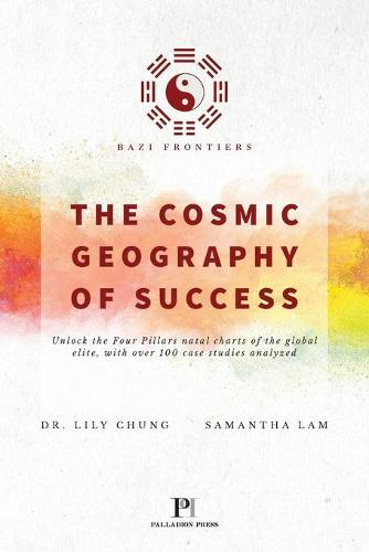 Bazi Frontiers, the Cosmic Geography of Success (Paperback)