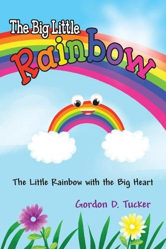 The Big Little Rainbow (Paperback)
