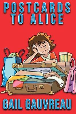 Postcards to Alice - Palegale Adventures 1 (Paperback)