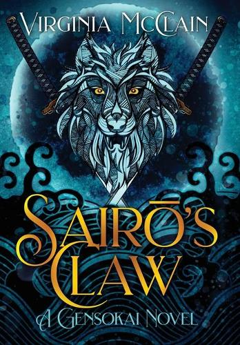 Sairō's Claw (Hardback)