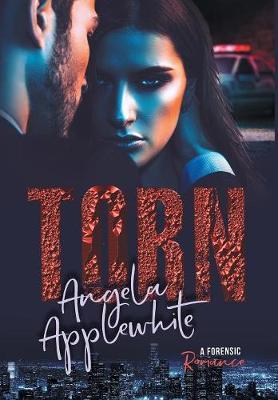 Torn: A Forensic Romance (Hardback)