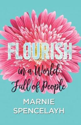 Flourish in a World Full of People (Paperback)