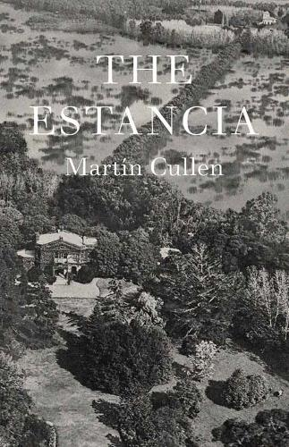 The Estancia (Hardback)