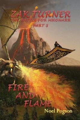 Zak Turner - Fire and Flame - Zak Turner 8 (Paperback)