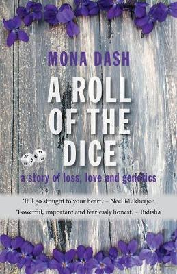 A Roll of the Dice: A Story of Loss, Love and Genetics (Paperback)