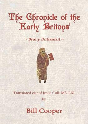 The Chronicle of the Early Britons: Brut y Brittaniait (Paperback)