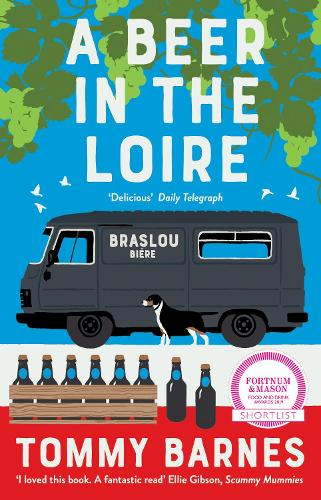 A Beer in the Loire: One family's quest to brew British beer in French wine country (Paperback)
