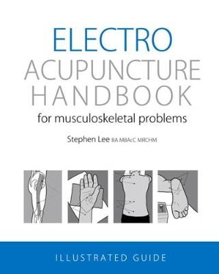 Electroacupuncture Handbook: for musculoskeletal problems (Paperback)