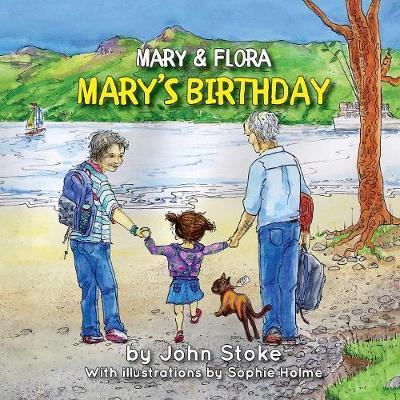 Mary's Birthday - Mary & Flora 3 (Paperback)