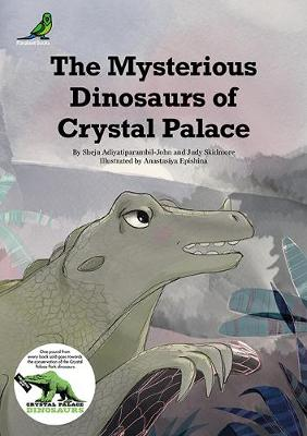 The Mysterious Dinosaurs of Crystal Palace (Paperback)