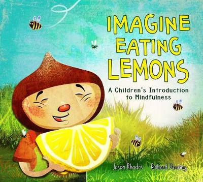 IMAGINE EATING LEMONS: A Children's Introduction to Mindfulness (Paperback)