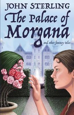 The Palace of Morgana and Other Fantasy Tales (Paperback)