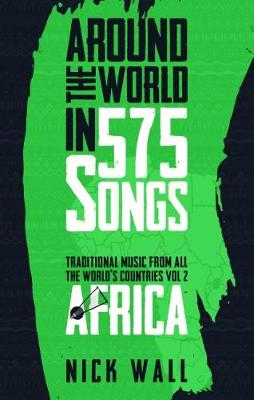 Around the World in 575 Songs: Africa: Traditional Music from all the World's Countries - Volume 2 (Paperback)