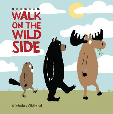 Walk on the Wild Side - Life in the Wild (Paperback)