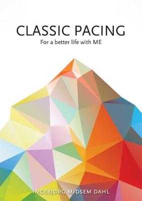 Classic Pacing for a Better Life with ME (Spiral bound)