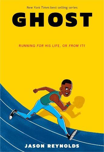 Ghost by Jason Reynolds, Selom Sunu | Waterstones