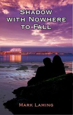 Shadow With Nowhere To Fall (Paperback)