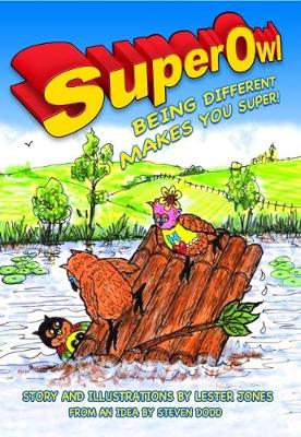 SuperOwl: Being Different Makes you Super (Paperback)